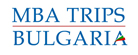 Comprehensive Organization of MBA and EMBA Study Trips in Bulgaria
