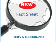 TAXES IN BULGARIA 2010 - COMPLETE BULGARIAN TAXATION GUIDE